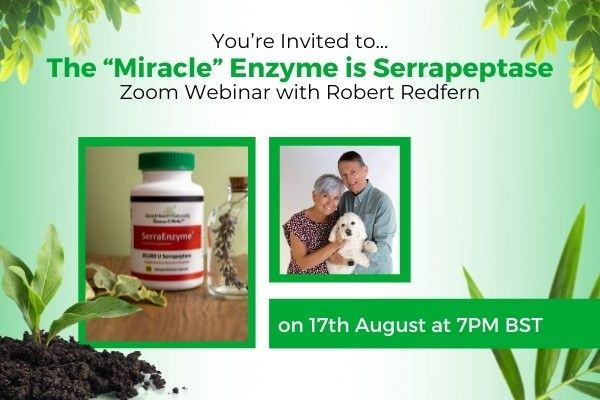 """You're Invited to... The """"Miracle"""" Enzyme is Serrapeptase Zoom Webinar with Robert Redfern"""